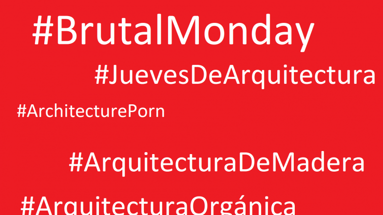 Los cinco hashtags sobre #arquitectura que debes seguir