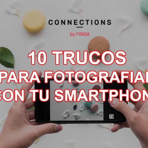 ¿Cómo hacer fotografía profesional con tu smartphone?