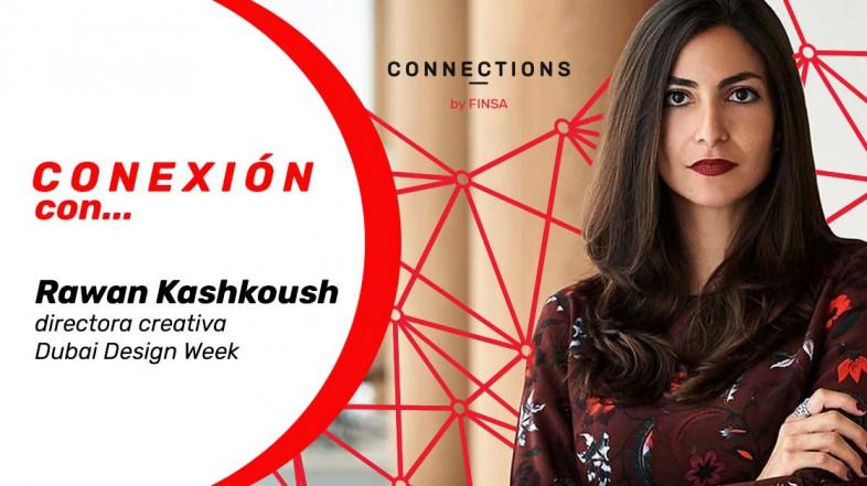 CONEXIÓN CON… Rawan Kashkoush, directora creativa de Dubai Design Week