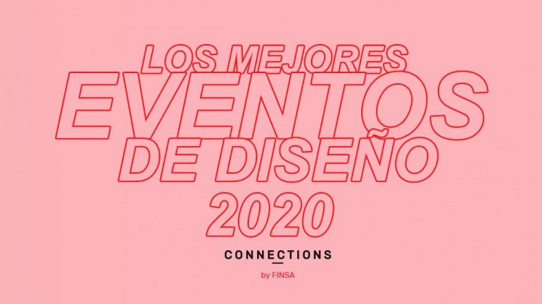 Los mejores eventos de diseño de 2020 mes a mes