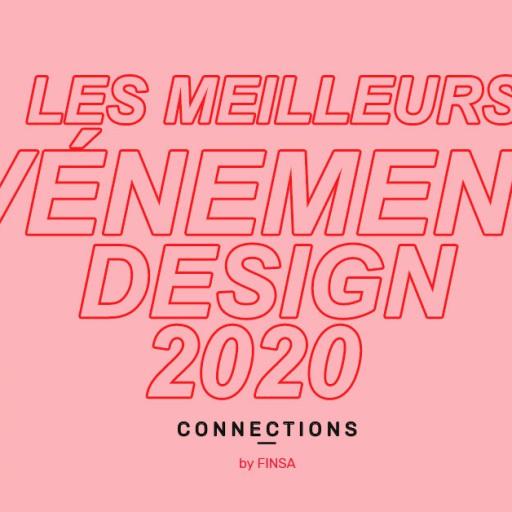 Les meilleurs événements design de 2020 mois par mois