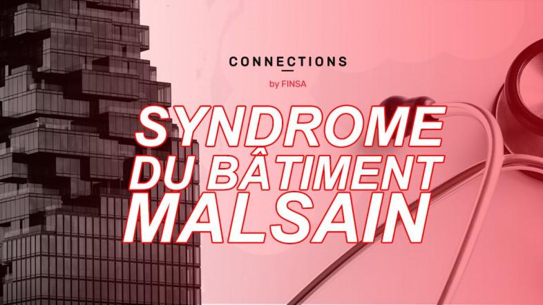 Le Syndrome du Bâtiment Malsain : quel est le problème, docteur ?