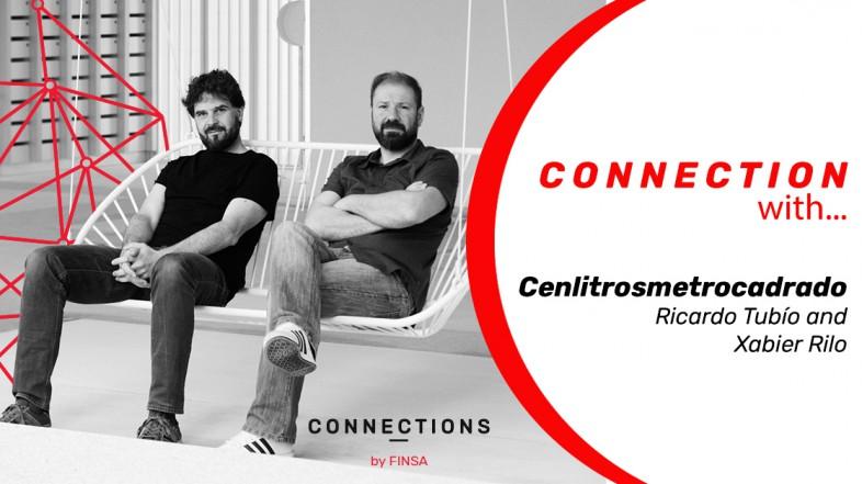 CONNECTION WITH… Ricardo Tubío and Xabier Rilo from Cenlitrosmetrocadrado