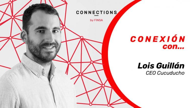 CONEXIÓN CON… Lois Guillán, CEO de Cucuducho