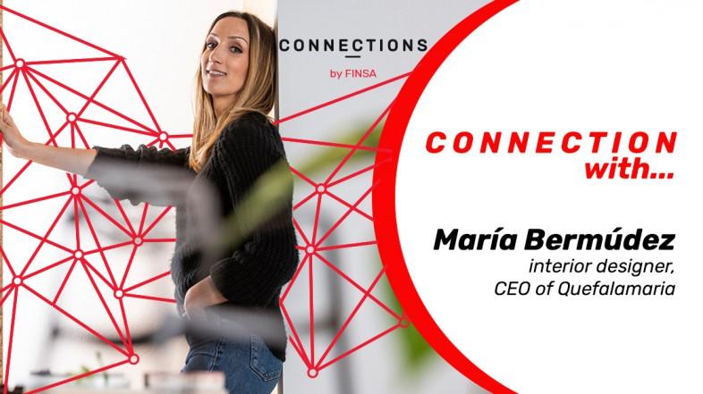 CONNECTION WITH… María Bermúdez, CEO of Quefalamaria